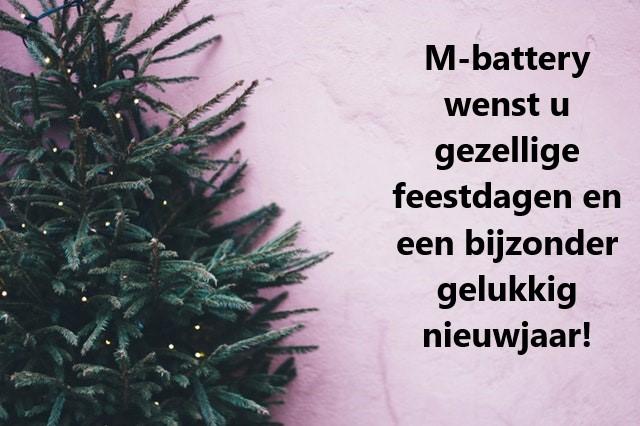 M-battery wenst u fijne feestdagen en een gelukkig 2020